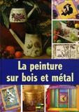 Lamia Guillaume et  Roselmit - La peinture sur bois et métal.