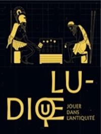 Lamia Guillaume - Ludique - Jouer dans l'Antiquité.