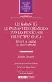 Lamine Dobassy - Les garanties de paiement des créanciers dans les procédures collectives OHADA - Etude à la lumière du droit français.