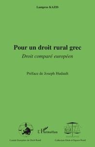 Lampros Kazis - Pour un droit rural grec - Droit comparé européen.