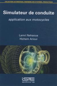 Simulateur de conduite- Application aux motocycles - Lamri Nehaoua | Showmesound.org