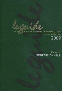 Lamy - Le guide des professions juridiques 2009 - Volume 1, Professionnels. 1 Cédérom