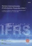 Lamy - Normes internationales d'information financières (IFRS) 2005 - Y compris les Normes Comptables Internationales (IAS) et les Interprétations au 1er janvier 2005.