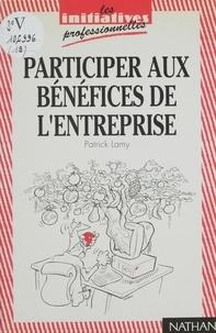 Lamy - Participer aux bénéfices de l'entreprise.