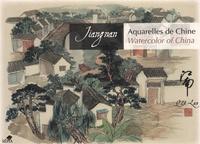 Lan Qu - Aquarelles de Chine - Jiangnan, édition bilingue français-anglais.