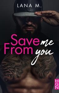Lana M. - Save Me From You - Extrait gratuit.