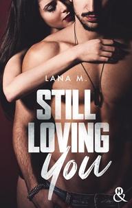 Lana M. - Still Loving You.