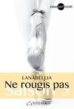 Lanabellia - Ne rougis pas Tome 3 : .