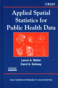Lance-A Waller et Carol-A Gotway - Applied Spatial Statistics for Public Health Data.