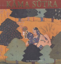 Lance Dane et Chaturvedi Badrinath - Kâma Sûtra.