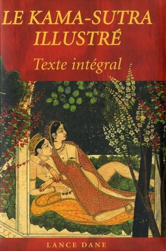 Lance Dane - Le Kama-Sutra illustré - Texte intégral.