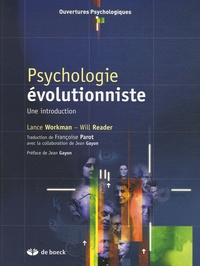 Lance Workman et Will Reader - Psychologie évolutionniste - Une introduction.