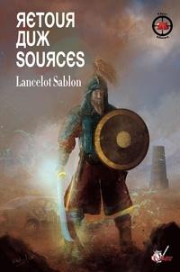 Lancelot Sablon - Retour aux sources.