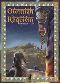 Lancezeur et  Gally - Ourmiah Requiem.