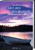 Land unter dem Nordlicht - Eine Kulturgeschichte Finnlands.