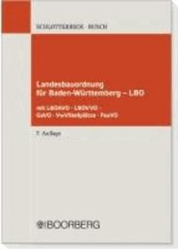 Landesbauordnung für Baden-Württemberg -  LBO - LBOAVO, LBOVVO, GaVO, VwV Stellplätze, FeuVO  Textausgabe mit Einführung.