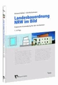 Landesbauordnung NRW im Bild - Praktische Anwendung für den Architekten.