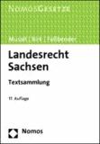Landesrecht Sachsen - Textsammlung. Rechtsstand: 15. Februar 2013.