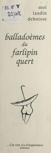 Landin et  Debo - Balladoèmes du farlipin quert.