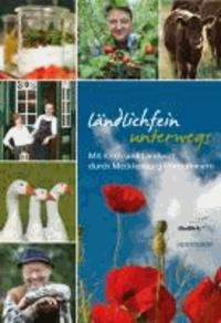 Ländlichfein unterwegs - Mit Koch und Landwirt durch Mecklenburg-Vorpommern.