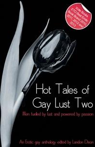 Landon Dixon - Hot Tales of Gay Lust Two - Gay erotic fiction.