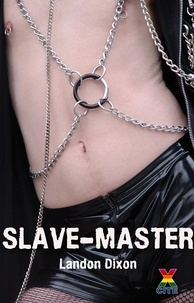 Landon Dixon - Slave-Master.