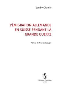 Feriasdhiver.fr L'émigration allemande en Suisse pendant la Grande Guerre Image