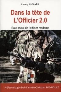 Landry Richard - Dans la tête de l'officier 2.0 - Rôle social de l'officier moderne.
