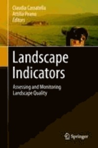 Claudia Cassatella - Landscape Indicators - Assessing and Monitoring Landscape Quality.