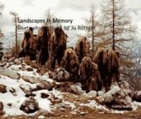 Landscapes & Memory.