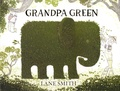 Lane Smith - Grandpa Green.