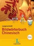 Langenscheidt Bildwörterbuch Chinesisch - Chinesisch-Deutsch.