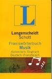 Langenscheidt Profiline - Praxiswörterbuch Musik. - Italienisch - Englisch - Deutsch - Französisch..