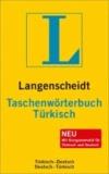 Langenscheidt Taschenwörterbuch Türkisch - Türkisch-Deutsch / Deutsch-Türkisch. Rund 95000 Stichwörter.