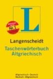 Langenscheidts Taschenwörterbuch. Altgriechisch-Deutsch / Deutsch-Altgriechisch. Neues Cover - Rund 50.000 Stichwörter.