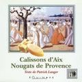 Langer - Calissons d'Aix, nougats de Provence.