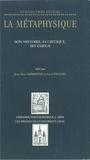 Langlois et  Narbonne - Métaphysique tome 1: histoire, critique, enjeux... - Tome 1.