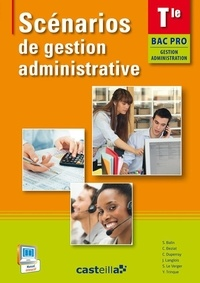 Langlois - Scénarios de gestion administrative Term Bac Pro ga.