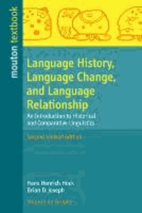 Language History, Language Change, and Language Relationship - An Introduction to Historical and Comparative Linguistics.