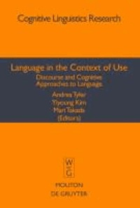 Language in the Context of Use - Discourse and Cognitive Approaches to Language.