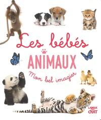 Langue au chat - Mon bel imagier Les bébés animaux.