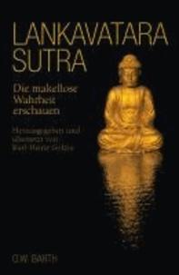 Lankavatara-Sutra - Die makellose Wahrheit erschauen.
