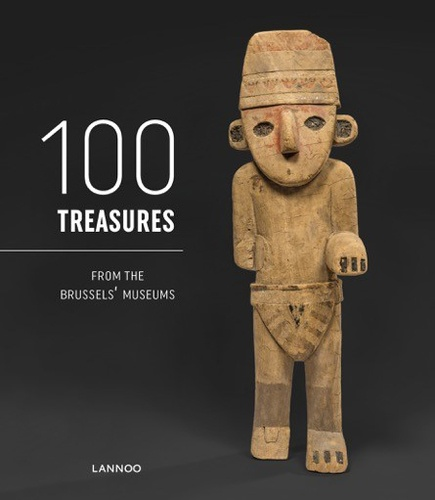 Lannoo - 100 treasures from Brussels museums.