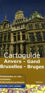 Lannoo - Anvers-Gand-Bruxelles-Bruges.
