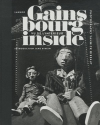 Lannoo et Yannick Ribeaut - Gainsbourg Inside - Vu de l'intérieur.