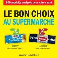 LaNutrition.fr - Le bon choix au supermarché.