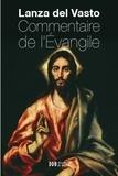 Lanza del Vasto - Commentaire de l'Evangile.