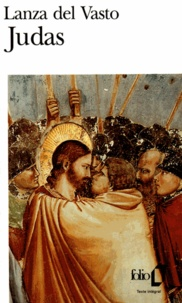 Lanza del Vasto - Judas.