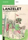 Lanzelet - Studienausgabe. Mittelhochdeutscher Text und Übersetzung. Einleitung - Stellenkommentar - Auswahlbibliographie.