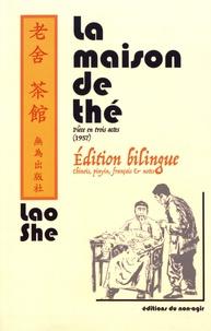 Lao She - La maison de thé.